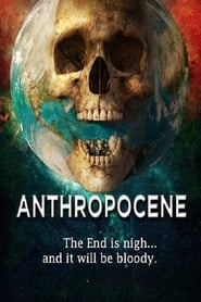 Descargar ANTHROPOCENE (2020) [BLURAY 720P X264 MKV][AC3 5.1 LATINO]  torrent gratis